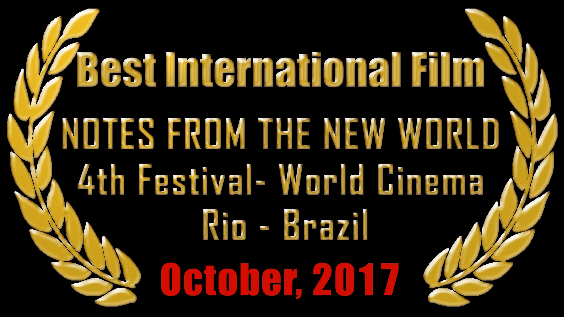 Best International Film - 4th Brazilian International Film Festival 2017