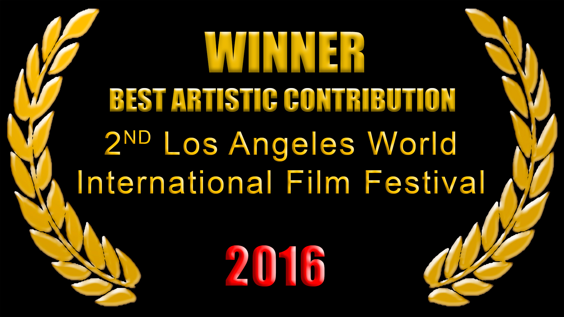 Los Angeles World International Film Festival, 2016